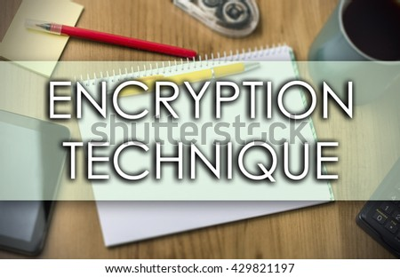 ENCRYPTION TECHNIQUE - business concept with text - horizontal image - stock photo