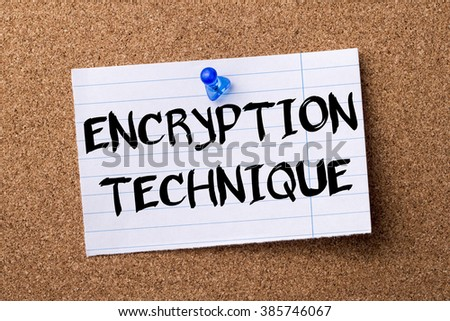 ENCRYPTION TECHNIQUE - teared note paper pinned on bulletin board - horizontal image - stock photo