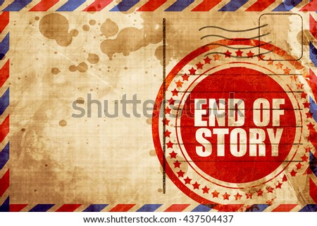 end of story - stock photo