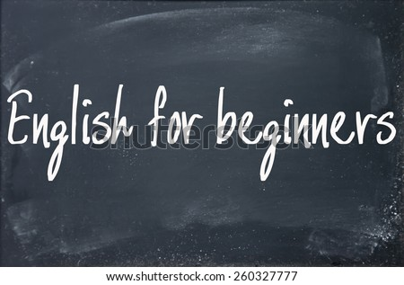 english for beginners text write on blackboard - stock photo
