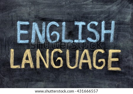 English language. English Language on blackboard. Close up. - stock photo
