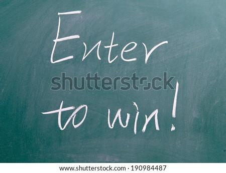 Enter to win !  - stock photo