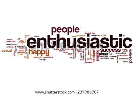 Enthusiastic word cloud concept - stock photo