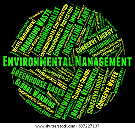 Environmental Management Meaning Earth Day And Directors - stock photo