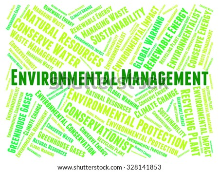 Environmental Management Meaning Environmentally Business And Earth - stock photo