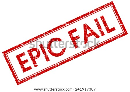 epic fail red square stamp isolated on white background - stock photo