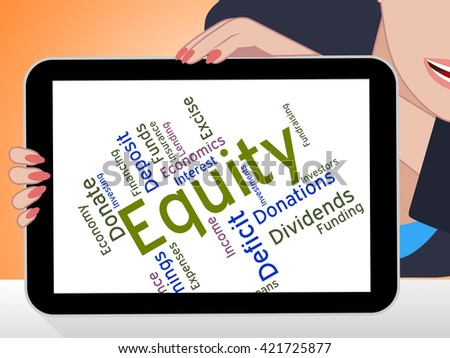 Equity Word Indicating Resources Money And Fund  - stock photo