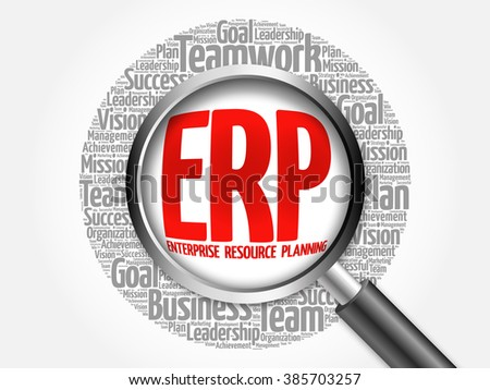 ERP -  Enterprise Resource Planning word cloud with magnifying glass, business concept - stock photo