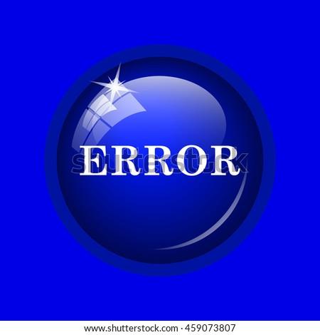 error icon. Internet button on blue background.  - stock photo