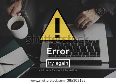 Error Mistake Online Reminder Beware Alert Concept - stock photo