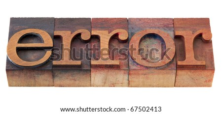 error  word in vintage wooden letterpress printing blocks, stained by color inks, isolated on white - stock photo