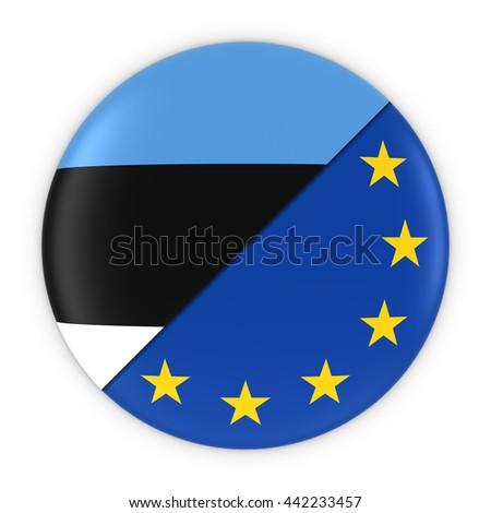 Estonian and European Relations - Badge Flag of Estonia and Europe 3D Illustration - stock photo