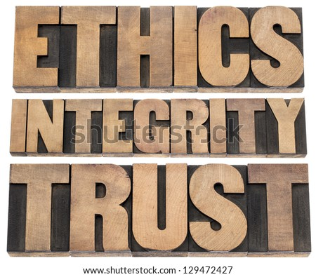 ethics, integrity, trust word - a collage of isolated text in vintage letterpress wood type printing blocks - stock photo