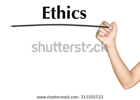 Ethics Man hand writing virtual screen text on white background - stock photo