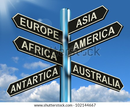 Europe Asia America Africa Antartica Australia Signpost Shows Continents For Travel Or Tourism - stock photo