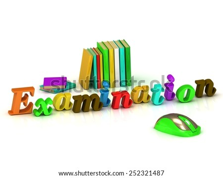 Examination inscription bright volume letter and textbooks and computer mouse on white background - stock photo