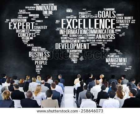 Excellence Expertise Perfection Global Growth Concept - stock photo