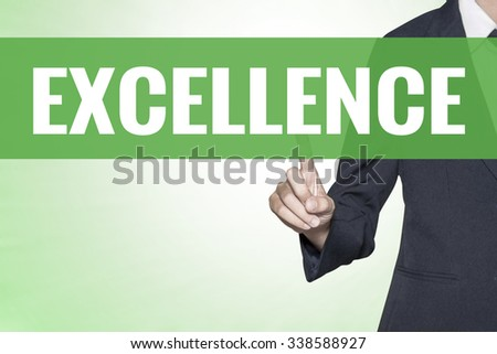 Excellence word on green virtual screen touching by business woman - stock photo