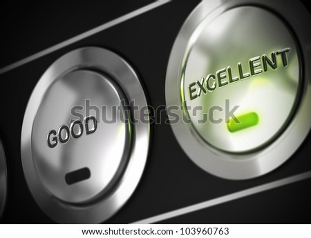 excellent button pressed with light of a green led, there is also a good button viewable, symbol of excellence - stock photo