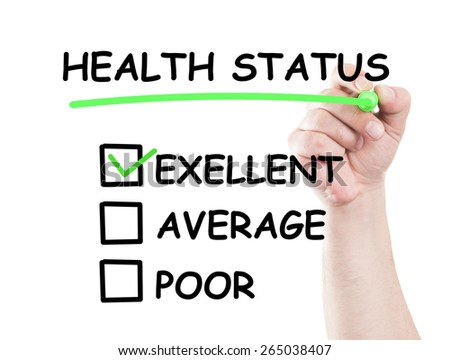 Excellent health status  concept draw on transparent white wipe board with a hand holding a marker - stock photo