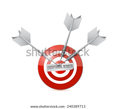 exceptional results target sign illustration design over a white background - stock photo