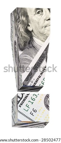Exclamation mark from dollar bill alphabet set isolated over white. Computer generated 3D photo rendering. - stock photo