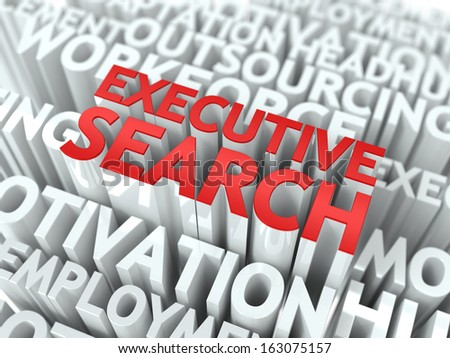 Executive Search - Words in Red Color Surrounded by a Cloud of Words Gray. Wordcloud Concept. - stock photo