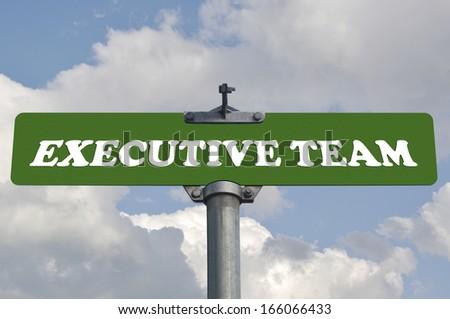 Executive team road sign - stock photo