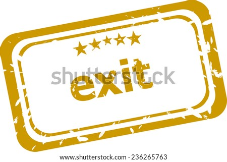 exit stamp isolated on white background - stock photo