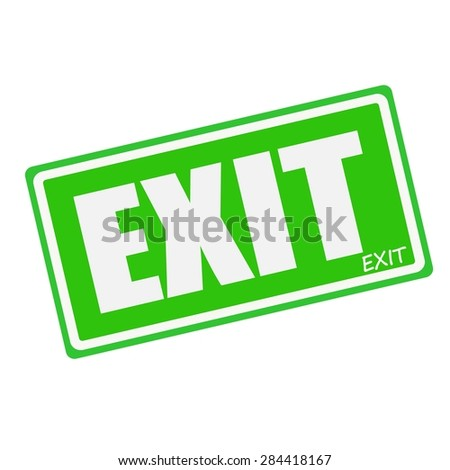 EXIT white stamp text on green - stock photo