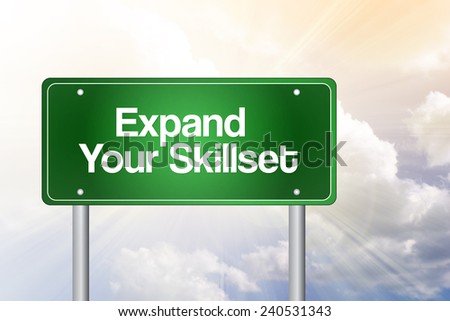 Expand Your Skillset Green Road Sign, Business Concept  - stock photo