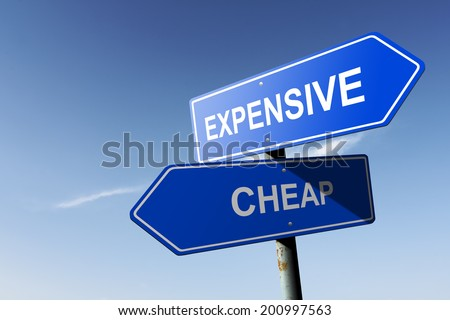 Expensive and Cheap directions.  Opposite traffic sign. - stock photo