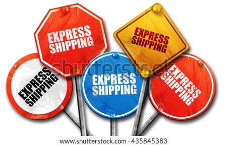 express shipping, 3D rendering, rough street sign collection - stock photo