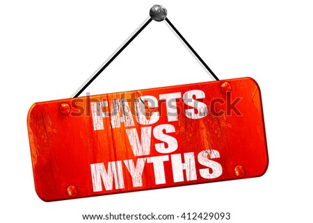 facts vs myths, 3D rendering, vintage old red sign - stock photo
