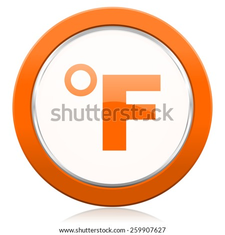 fahrenheit orange icon temperature unit sign  - stock photo