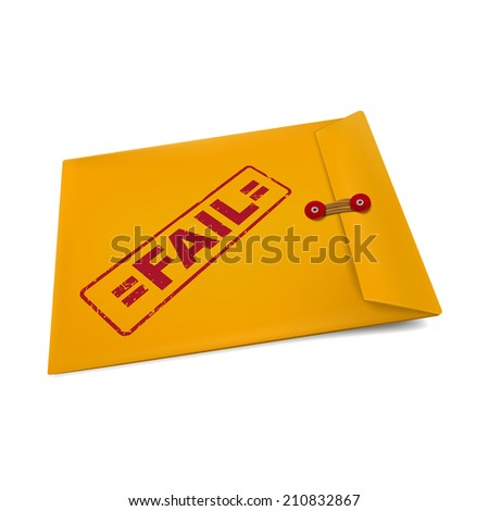 fail stamp on manila envelope isolated on white - stock photo