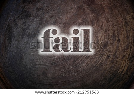 Fail text on Background - stock photo