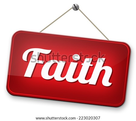 faith in god and jesus we trust believe in the holy bible and pray follow the lord - stock photo