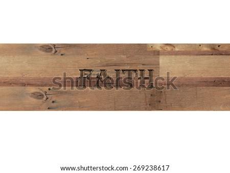 Faith word isolated on white background - stock photo