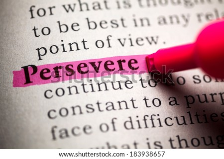 Fake Dictionary, definition of the word persevere. - stock photo