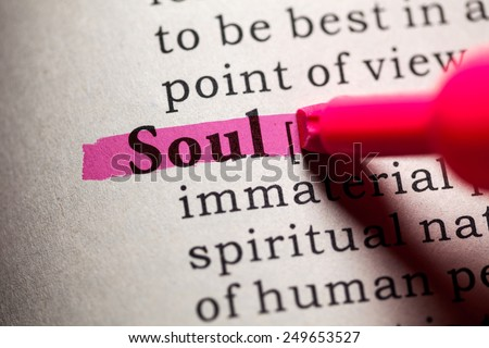 Fake Dictionary, Dictionary definition of the word soul. - stock photo