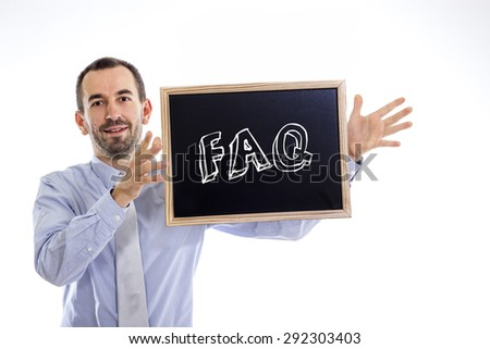 FAQ - Young businessman with blackboard - isolated on white - stock photo