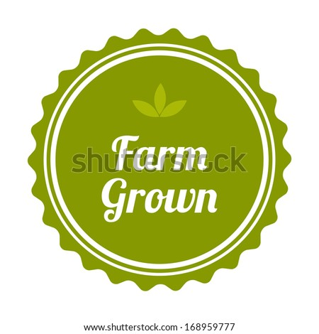 Farm Grown badge and label. - stock photo