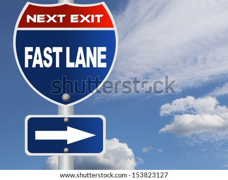 Fast lane road sign - stock photo