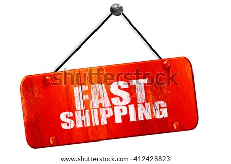 fast shipping, 3D rendering, vintage old red sign - stock photo