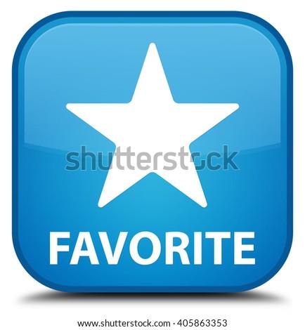 Favorite (star icon) cyan blue square button - stock photo