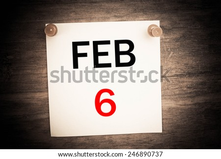 February 6 calendar on note paper   - stock photo