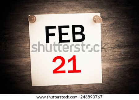 February 21 calendar on note paper   - stock photo