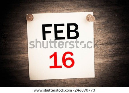 February 16 calendar on note paper   - stock photo