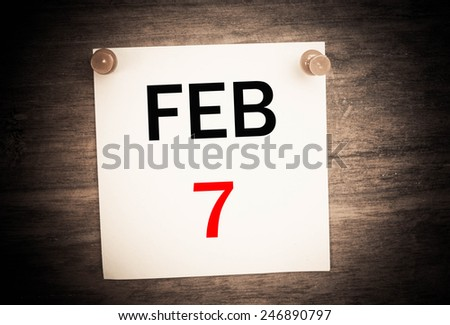February 7 calendar on note paper   - stock photo